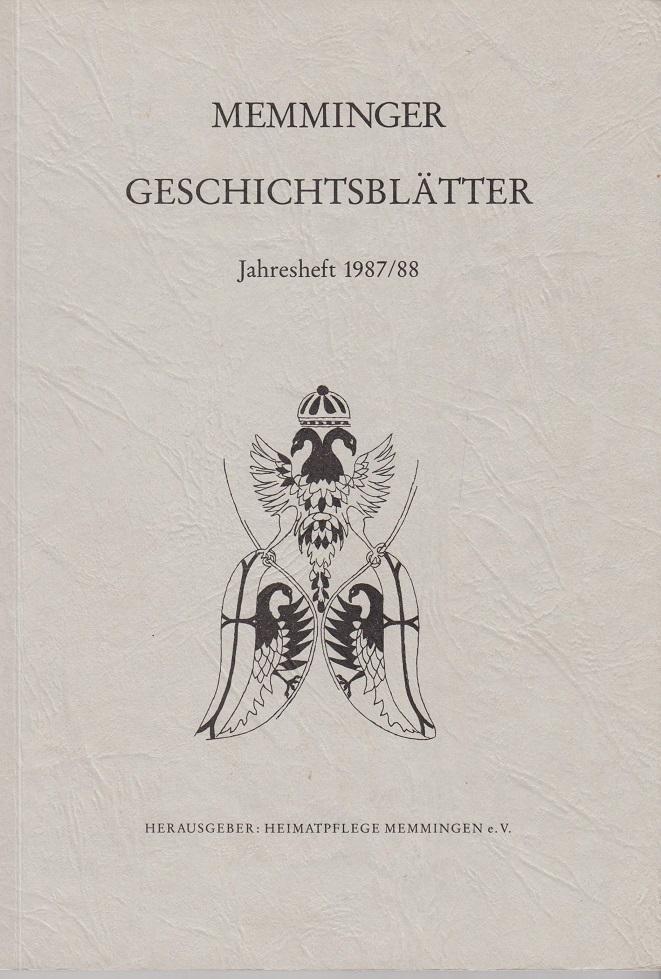 Memminger Geschichtsblätter. Jahresheft 1987/88