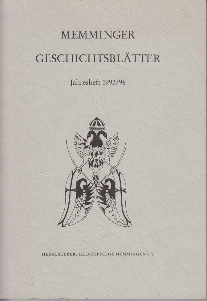 Memminger Geschichtsblätter. Jahresheft 1993/96
