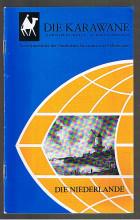 Die Karawane: Niederlande.  Vierteljahreshefte der Gesellschaft für Länder- und Völkerkunde. - 24. Jahrg./ 1983, Heft 2