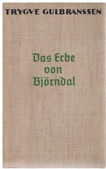 Das Erbe von Björndal. Roman.