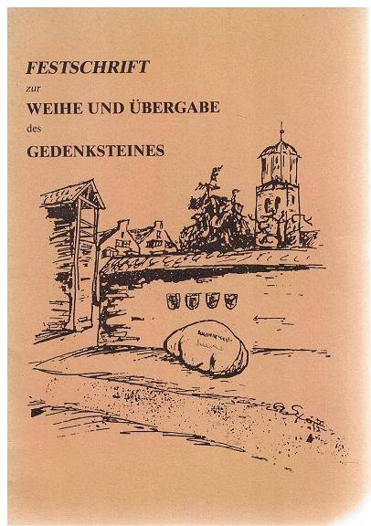 Festschrift zur Weihe und Übergabe des Gedenksteines in der Grimmelsschanze. 1948 - 1993 45 Jahre Landsmannschaften der Vertriebenen in Memmingen. 1. Auflage