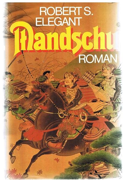 Mandschu. Roman.