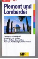 Piemont und Lombardei. Merian live! 1. Aufl.