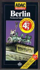 ADAC Reiseführer Berlin, Potsdam mit Schloß Sanssouci. Hotels, Restaurants, Nachtleben, Aussichtsplätze, Theater, Kunst, Museen, Shopping neu bearb. A.