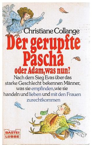 Der gerupfte Pascha - oder: Adam, was nun?
