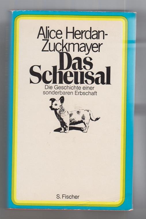 Das Scheusal. Die Geschichte einer sonderbaren Erbschaft. 31. - 50. Tsd.