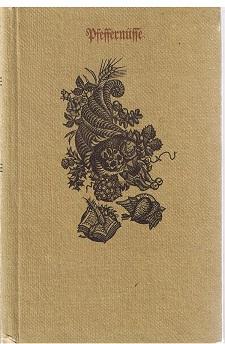 Pfeffernüsse aus den Werken von Doktor Martin Luther. Zusammengetragen von Günter Schulze. 2. Auflage
