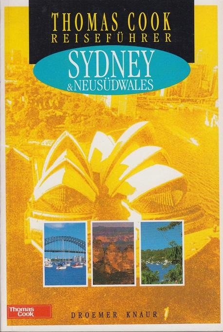 Thomas Cook Reiseführer - Sydney & Neusüdwales