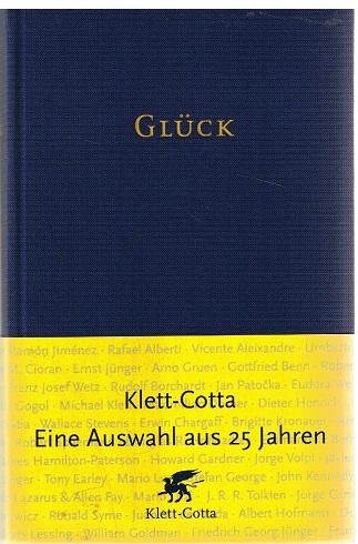 Wetz, Franz Josef (Hrsg.) Glück Limitierte Erstausgabe für die Freunde des Hauses Klett-Cotta