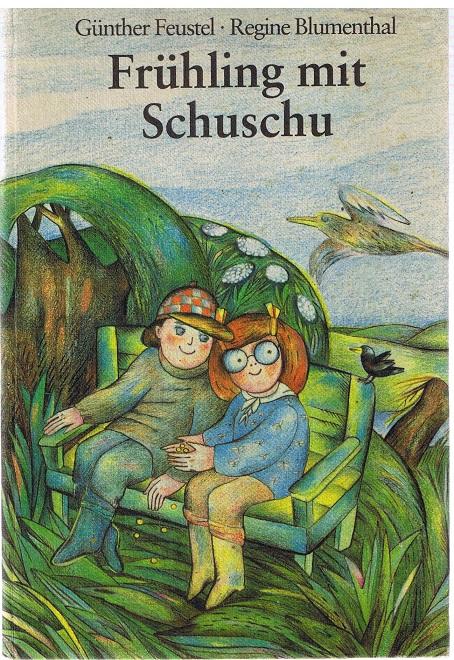 Frühling mit Schuschu 1. Auflage