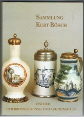 Sammlung Kurt Bösch Heilbronner Kunst- und Auktionshaus