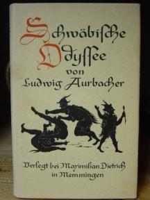 Schwäbische Odyssee oder die Abenteuer des Spiegelschwaben nebst der Geschichte vom Doktor Faustus und vielen anderen erbaulichen und ergötzlichen Historien