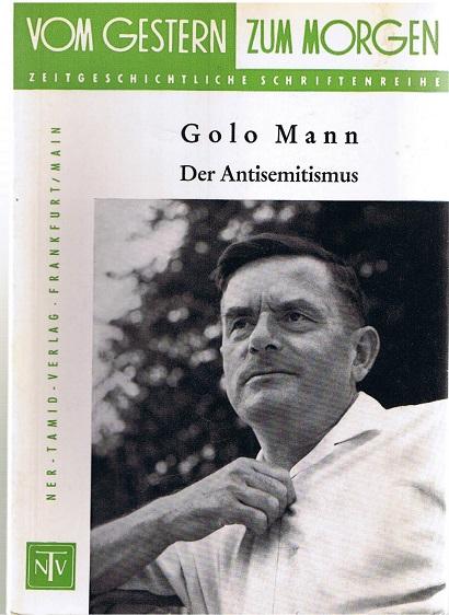Die Antisemitismus Vom Gestern zum Morgen 3. Band