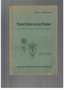 Budde, Hermann: Vom Leben in der Natur. 3. Heft. 6. Schuljahr Schülerhefte für den Naturkundeunterricht.