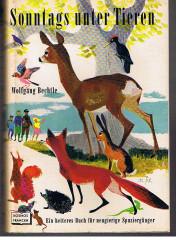 Sonntags unter Tieren Ein heiteres Buch für neugierige Spaziergänger