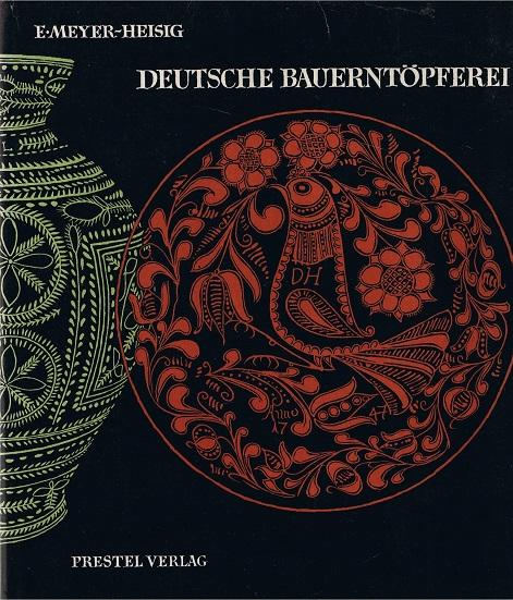 Meyer-Heisig, Erich Deutsche Bauerntöpferei - Geschichte und landschaftliche Gliederung