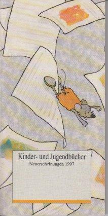 Kinder- und Jugendbücher Neuerscheinung 1997