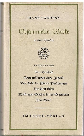 Carossa, Hans Gesammelte Werke. 2. Band 1.-10. Tsd