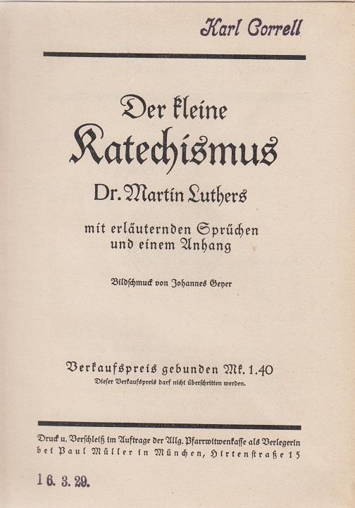 Der kleine Katechismus Dr. Martin Luthers