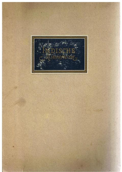 Kühnel, Ernst (Einführung) Indische Miniaturen aus dem Besitz der Staatlichen Museen zu Berlin Mit einer Einführung von Ernst Kühnel