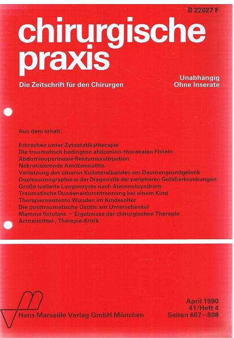 Chirurgische Praxis - Zeitschrift Für Die Gesamte Chirurgie 41/Heft 4, Seiten 607 - 808