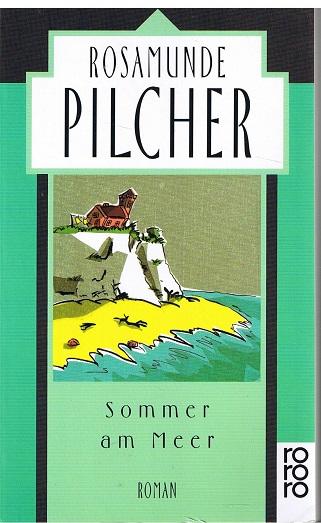 PILCHER, ROSAMUNDE Sommer am Meer