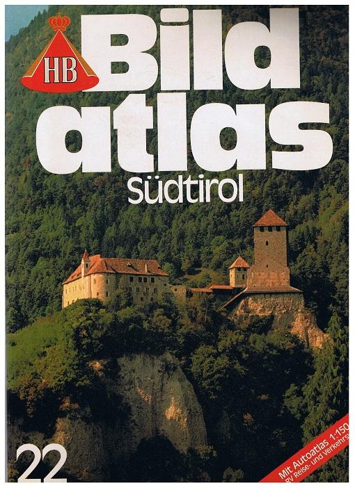 Bildatlas Südtirol Südtirol