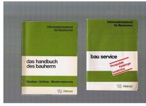 Informationsdienst für Bauherren: Das Handbuch des Bauherrn Neubau, Umbau, Modernisierung
