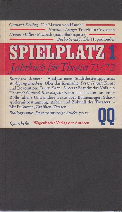 Spielplatz 1 Jahrbuch für Theater 71/72 1. - 13. Tsd.