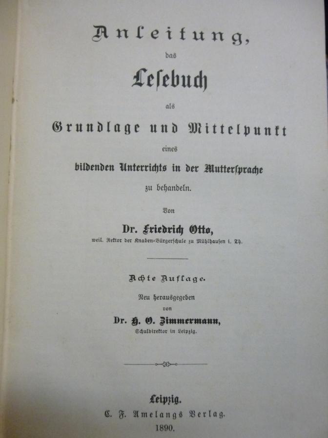 Anleitung das Lesebuch als Grundlage und Mittelpunkt eines bildenden Unterrichts in der Muttersprache