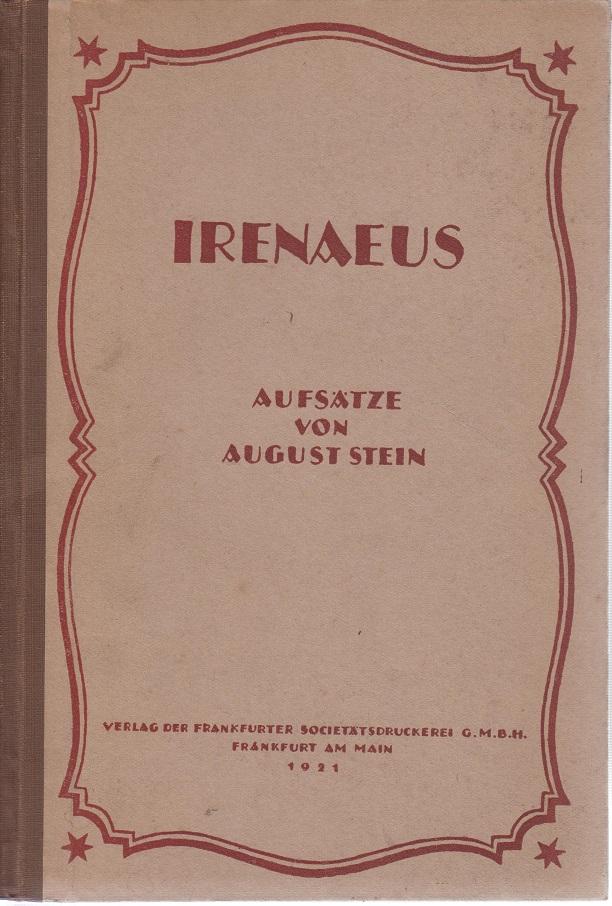 Irenhaus Aufsätze von August Stein