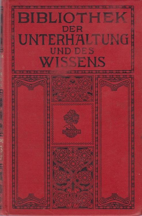 Union Verlag Bibliothek der Unterhaltung und des Wissens, 1. Bd.. 1911