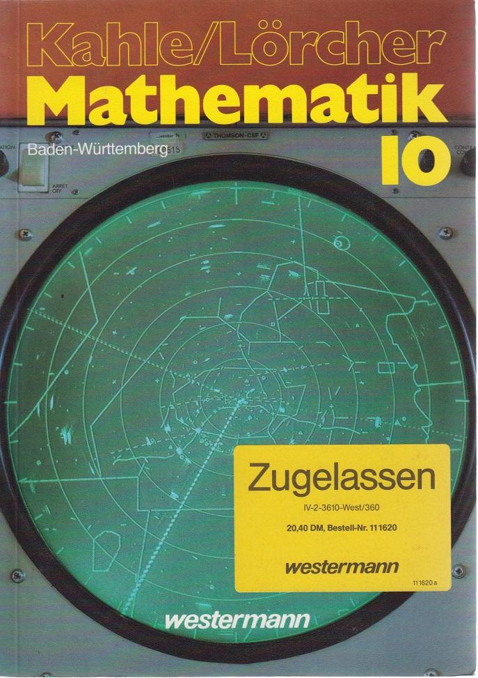 Mathematik. - Braunschweig, Schuljahr 10 1. Aufl.
