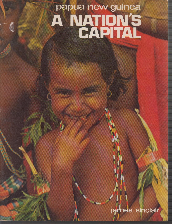 Papua new guinea - a nation´s capital