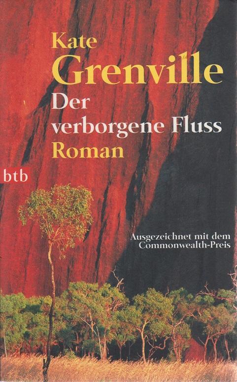 Der verborgene Fluss : Roman. Genehmigte Taschenbuchausg., 1. Aufl.