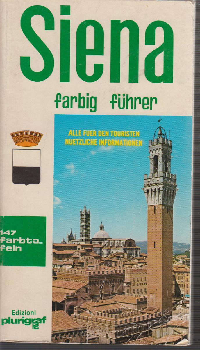 Siena und Umgebungen