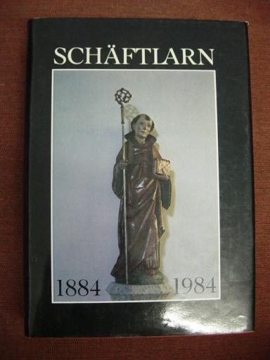Schäftlarn 1884-1984. Von der Lateinschule zum Gymnasium. -
