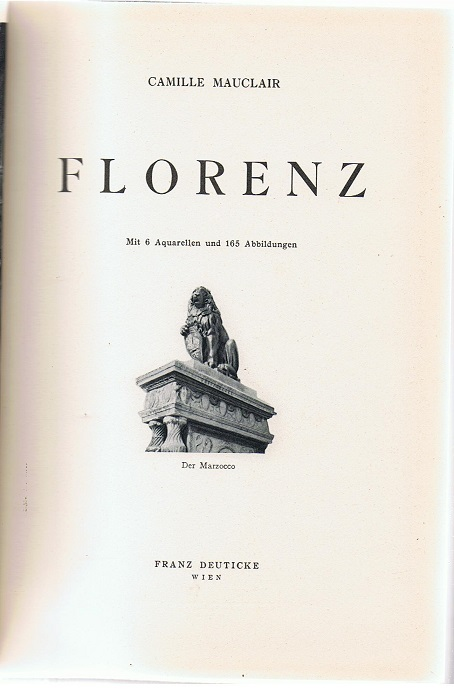 Florenz. Mit 6 Aquarellen und 165 Abbildungen.