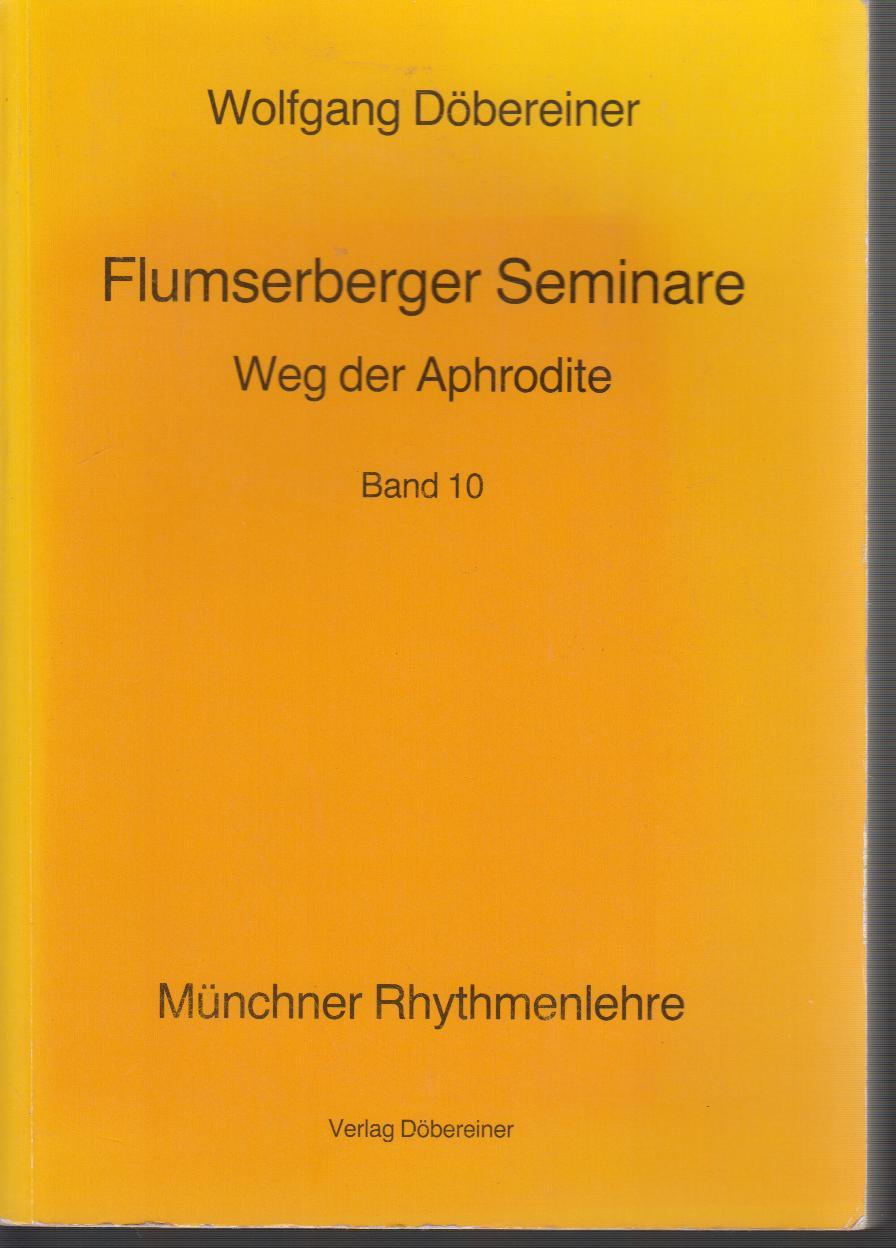 Flumensberger Seminare: Flumserberger Seminare 1. Auflage, Bd. 10