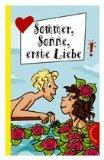 Sommer, Sonne, erste Liebe: 7 Bestseller-Autorinnen in einem Band