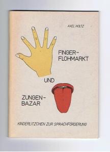 Fingerflohmarkt und Zungenbazar Kinderlitzchen zur Sprachförderung