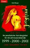 Bauer, Erich Jungfrau 24.08. - 23.09 Ihr persönlicher Astrobegleiter für die Jahrtausendwende 1999 - 2000 - 2001