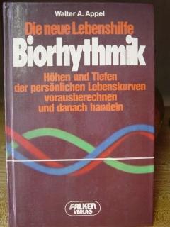 Die neue Lebenshilfe: Biorhythmik