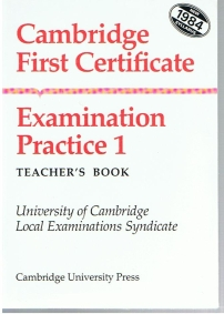 Cambridge First Certificate Examination Practice 1: Teacher