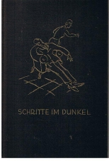 Scheff, Werner Schritte im Dunkel. Roman.