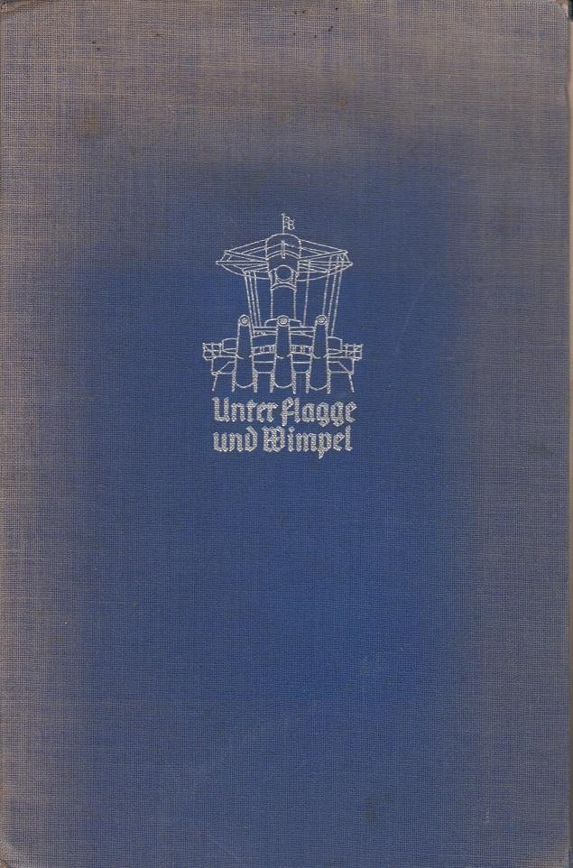 Unter Flagge und Wimpel - Bilder von der Reichsmarine