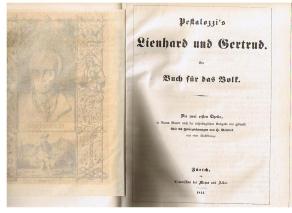 PESTALOZZI, J.H.: Lienhard und Gertrud. Ein Buch für das Volk. Die zwei ersten Theile, in einem Bande nach der ursprünglichen Ausgabe neu gedruckt. Mit 13 Federzeichnungen von H. Bendel und einer Musikbeilage