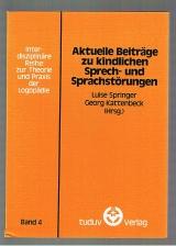 Aktuelle Beiträge zu kindlichen Sprech- und Sprachstörungen 4. Band