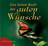 & Georg: Lehmacher, Renate Das kleine Buch der guten Wünsche.