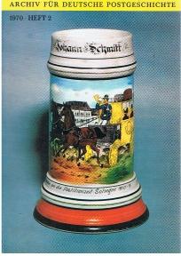 Archiv für deutsche Postgeschichte: 1970, Heft 2.